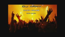 Dj Army - Dark House