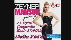 Zeynep Mansur - Delta Fm (11 Eylül 2013)