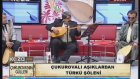 Yiğit Merik - Gül Ahmet (Çukurovalı Aşıklar)