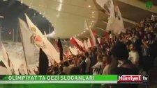 Olimpiyat Stadı'nda Gezi Sloganları