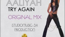 AAliyah - Try Again (Original Mix)