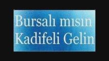 Bursalımısın Kadifeli Gelin Dj Can Uzman Electro Hit Music Remix