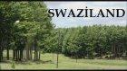İlginç Ülke Swaziland