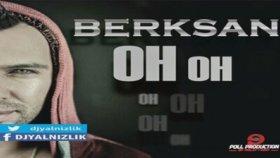 Ahmet Kural - Berksan - Oh Oh (Maxi Single)