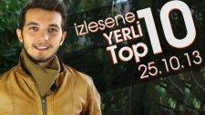 Yerli TOP 10 - 25.10.2013