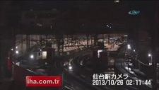 Japonya'daki deprem anı böyle kaydedildi