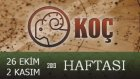 Koç Haftalık Burç Yorumları (27 Ek-03 Kasım) Haftası Astroloji.
