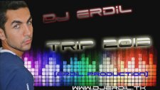 Dj Erdil - Trip (Erdil Production)