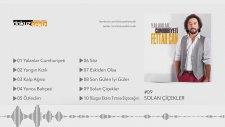 Fettah Can - Solan Çiçekler (Official Full Albüm)