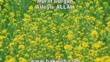 Murat Durgun - Affeyle Allah