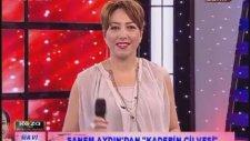 Sanem Aydın - Kaderin Cilvesi (Koza Tv)
