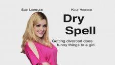 Dry Spell Fragmanı