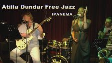 Ipanema Free Jazz (Atilla Dundar) Piano