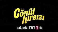 TRT'den Yeni Dizi Gönül Hırsızı