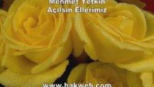 Mehmet Yetkin - Açılsın Ellerimiz