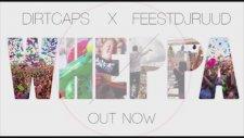 Dirtcaps X FeestDJRuud -  Wheppa (Original Mix)