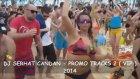 Dj Serhat Candan - Promo Tracks
