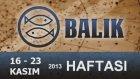 BALIK Burcu Bu HAFTA-16-23 Kasım 2013- Astrolog DEMET BALTACI  - Bilinç Okulu, astroloji, burçlar