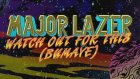 Dj Yılmaz Major Lazer Watch Out For This Bumaye (Remix)