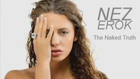 Nez Erok - The Naked Truth