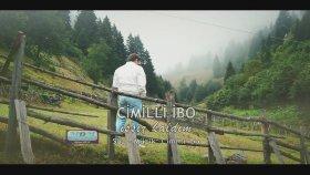 Cimilli İbo - Issız Kaldım