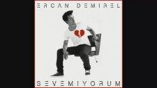 Ercan Demirel - Sevemiyorum