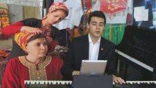 Türkmen Gelini Piyano Resitali Eyvanına Vardım Eyvanı Çamur Adıyaman Türkü Önce Hikaye Sonra Baba