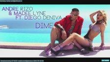 Andre Rizo & Madee Lyne Ft Diego Deniva - Dime Donde Estas