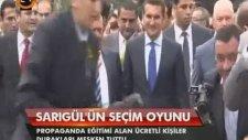 Mustafa Sarıgül'den Çirkin Seçim Taktiği