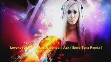 Levent Yüksel - Onursuz Olmasın Aşk (Emre Tuna Remix)