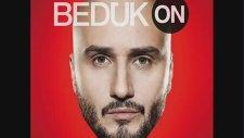 Bedük On 2013 - Son Sigaramsın Feat Serhat