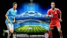 Bayern Münih 2-3 Manchester City (Maç Özeti)