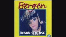 Bergen - Sen Affetsen Ben Affetmem