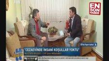 Mustafa Balbay Cezaevi Günlerini Anlattı