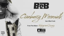 B.o.b - Cranberry Moonwalk Ft. Mike Fresh (Official Audio)