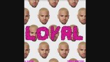 Chris Brown Ft. Lil Wayne & French Montana - Loyal