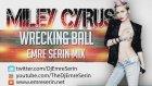 Miley Cyrus - Wrecking Ball (Emre Serin Mix)