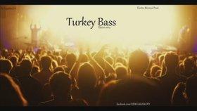 Dj Dogukan Ati - Turkey Bass