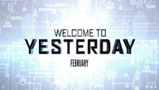 Welcome to Yesterday (Türkçe Altyazılı Fragman)