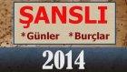 2014 ŞANSLI BURÇLAR, ŞANSLI GÜNLER Astroloji Yorumu - Oğuzhan Ceyhan, Demet Baltacı - Astrolog