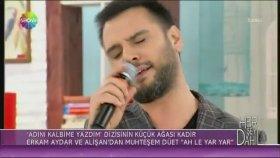Alişan - Erkam Aydar - Ah Le Yar Yar