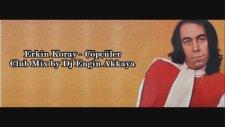 Erkin Koray - Çöpçüler (Club Mix By Dj Engin Akkaya)