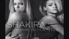 Rihanna Ft Shakira - Can't Remember To Forget You