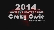 Crazy Ossie Tehlikeli Madde - Yeni Dünya Düzeni 2014