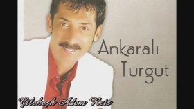 Ankaralı Turgut - Belimizi Büken Var
