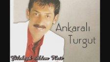 Ankaralı Turgut - Ben Aliyim
