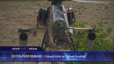 T129 Atak Helikopteri Görücüye Çıkıyor