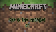Minecraft: Mini Game One İn The Chamber Bölüm #1
