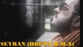Seyran - Hoppa (Remix)