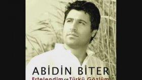 Abidin Biter - Türkü Gözlüm